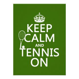 Keep Calm and Tennis On (any background color) Custom Invitation