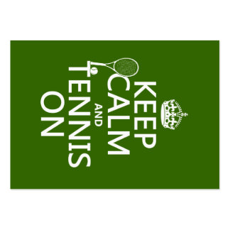 Keep Calm and Tennis On (any background color) Large Business Card