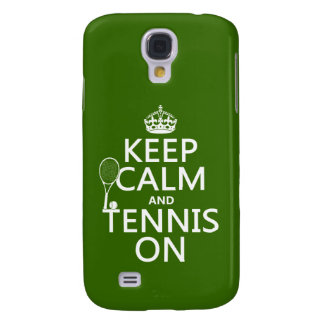 Keep Calm and Tennis On (any background color) Samsung Galaxy S4 Case