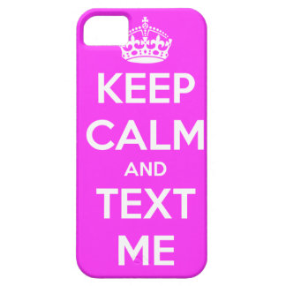 Keep Calm and Text Me iPhone 5 case