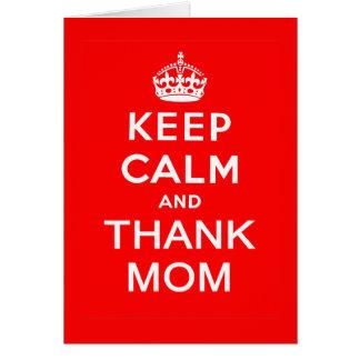 Keep Calm and Thank Mom Card