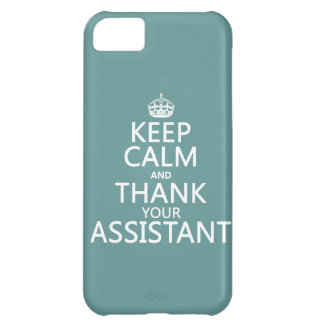 Keep Calm and Thank Your Assistant - in any color Cover For iPhone 5C