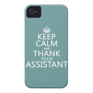 Keep Calm and Thank Your Assistant - in any color iPhone 4 Cover
