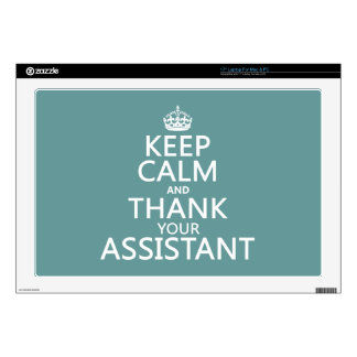 Keep Calm and Thank Your Assistant - in any color Laptop Skins