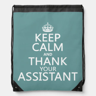 Keep Calm and Thank Your Assistant - in any color Drawstring Backpack