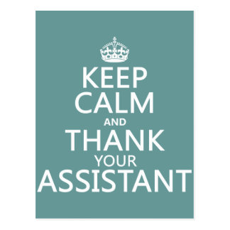 Keep Calm and Thank Your Assistant - in any color Postcard