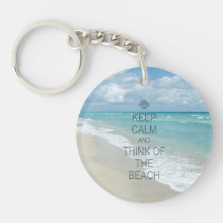 Keep Calm and Think of the Beach Keychain