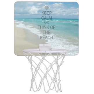 Keep Calm and Think of the Beach Mini Basketball Hoop