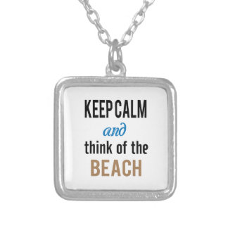 Keep Calm and Think of the Beach Necklace