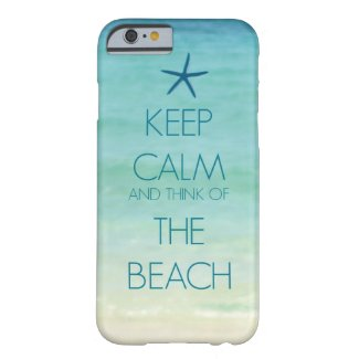 KEEP CALM AND THINK OF THE BEACH PHOTO DESIGN iPhone 6 CASE