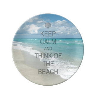Keep Calm and Think of the Beach Porcelain Plate