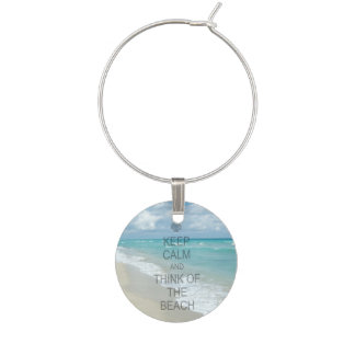 Keep Calm and Think of the Beach Wine Glass Charm