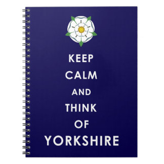 KEEP CALM AND THINK OF YORKSHIRE notebook