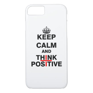Keep Calm and Think Positive iPhone 8/7 Case