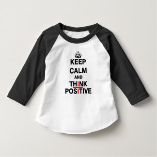 Keep Calm and Think Positive T-Shirt