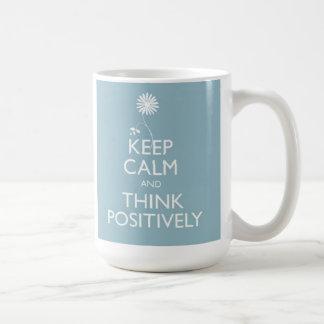 Keep Calm And Think Positively Mug
