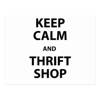 Keep Calm and Thrift Shop Postcard