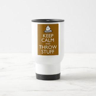 Keep Calm and Throw Stuff Travel Mug
