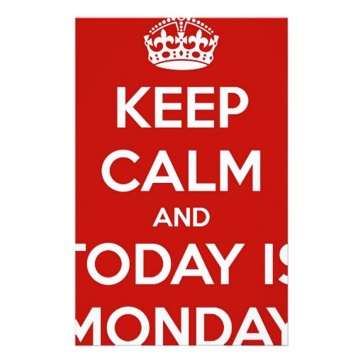 Keep Calm and Today is Monday Stationery