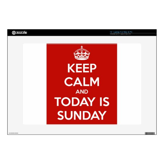 Keep Calm and Today is Sunday Laptop Skins