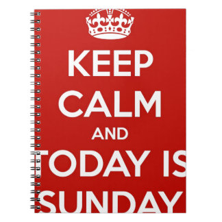 Keep Calm and Today is Sunday Notebook