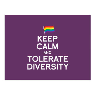 KEEP CALM AND TOLERATE DIVERSITY POST CARD
