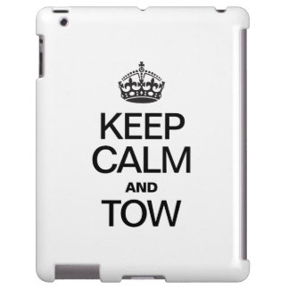 KEEP CALM AND TOW