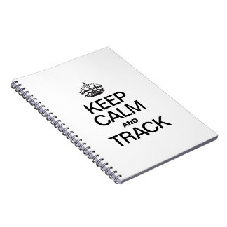 KEEP CALM AND TRACK SPIRAL NOTEBOOK