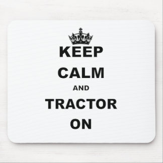 KEEP CALM AND TRACTOR ON.png Mouse Pad