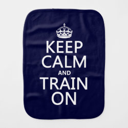 Burp Cloth with Keep Calm and Train On design