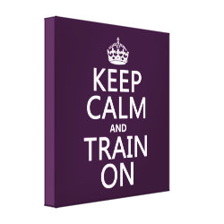 Premium Wrapped Canvas with Keep Calm and Train On design