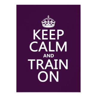 Keep Calm and Train On (customizable color) Card