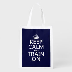 Reusable Grocery Bag with Keep Calm and Train On design