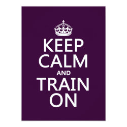5.5' x 7.5' Invitation / Flat Card with Keep Calm and Train On design