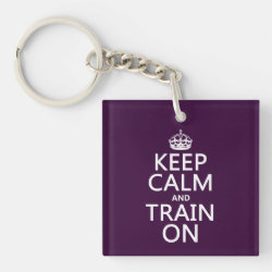 Square Keychain with Keep Calm and Train On design
