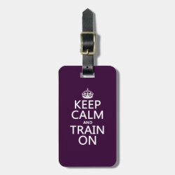 Small Luggage Tag with leather strap with Keep Calm and Train On design