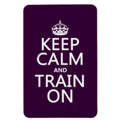 4'x6' Photo Magnet with Keep Calm and Train On design