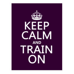Postcard with Keep Calm and Train On design