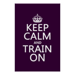Matte Poster with Keep Calm and Train On design