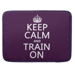 Macbook Pro 15' Flap Sleeve with Keep Calm and Train On design