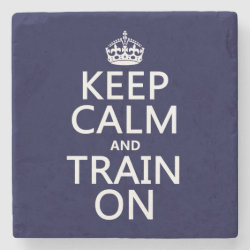 Marble Coaster with Keep Calm and Train On design