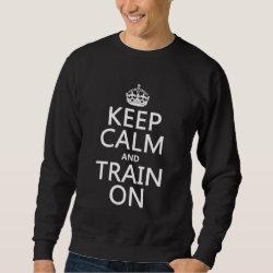 Men's Basic Sweatshirt with Keep Calm and Train On design