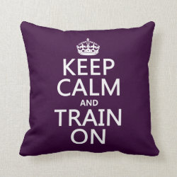 Cotton Throw Pillow with Keep Calm and Train On design