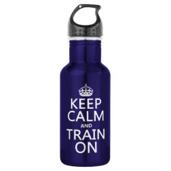Water Bottle (24 oz) with Keep Calm and Train On design
