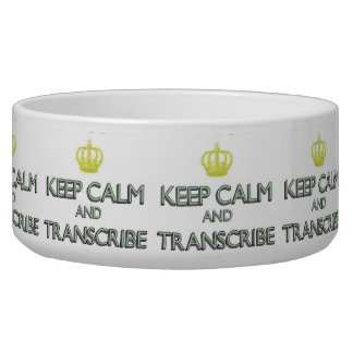 Keep Calm and Transcribe Bowl