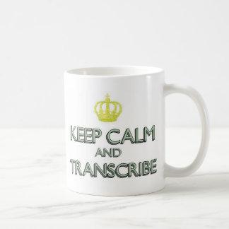 Keep Calm and Transcribe Coffee Mug