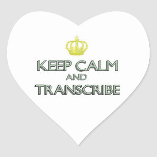 Keep Calm and Transcribe Heart Sticker