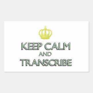 Keep Calm and Transcribe Rectangular Sticker
