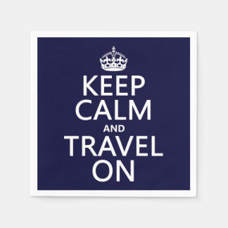 Keep Calm and Travel On - any colors Disposable Napkin