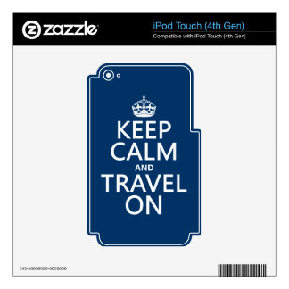 Keep Calm and Travel On - any colors Decal For iPod Touch 4G